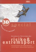 3D special Risiko & Extremsport